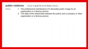 Definition - What is Public Relations