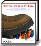 How to Fire Your PR Firm