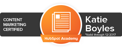 Katie Boyles has received a Content Marketing certification from Hubspot.