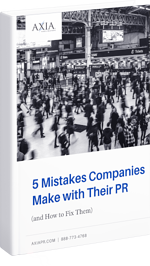 5 Mistakes Companies Make with Their PR graphic