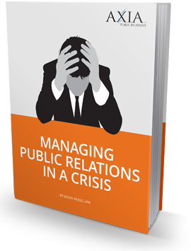 Is your company stuck in a crisis? Axia Public Relations has an ebook that can help you get through the issue.