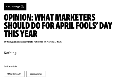 Screenshot from AdAge saying you shouldn't do an April Fool's day joke in 2020.